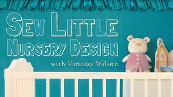 Sew Little: Nursery Design course image