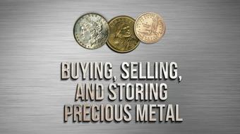 Buying, Selling, and Storing Precious Metal course image