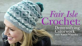 Fair Isle Crochet: Demystifying Colorwork course image