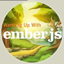 Warming Up With Ember.js course image