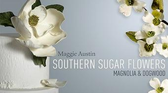 Southern Sugar Flowers: Magnolia and Dogwood course image