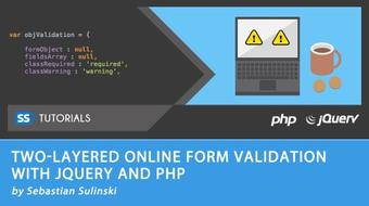 Two-layered online form validation with jQuery and PHP course image