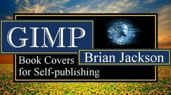 GIMP for Beginners: Design Free Book Covers: Self-publishing course image