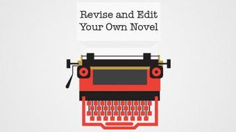 Revise and Edit Your Own Novel course image