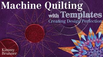 Machine Quilting with Templates: Creating Design Perfection course image