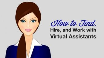 Virtual Assistant: Find, Hire, Train, and Manage course image