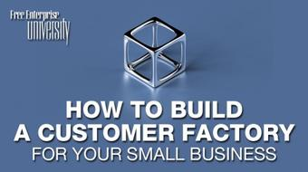 How To Build A Customer Factory course image