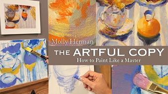 The Artful Copy:  How to Paint Like a Master course image