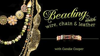 Beading with Wire, Chain & Leather course image