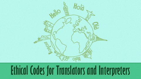 Ethical Codes for Translators and Interpreters course image