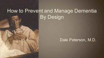 How to Prevent and Manage Dementia by Design course image