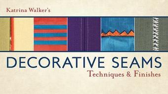 Decorative Seams: Techniques and Finishes course image