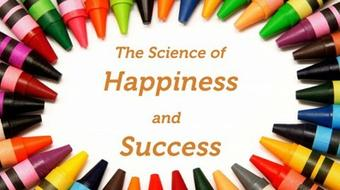 Positive Psychology - Discover the Science of a Happier Life course image