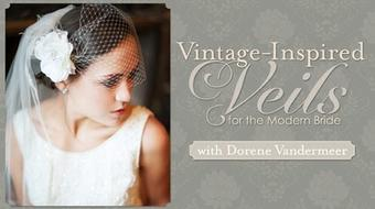 Vintage-Inspired Veils for the Modern Bride course image