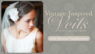 Vintage-Inspired Veils for the Modern Bride course image