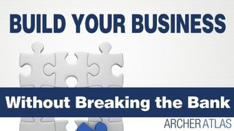 Build Your Business Without Breaking the Bank course image