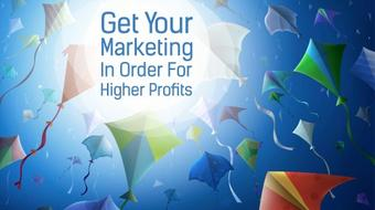 Get Your Marketing In Order For Higher Profits course image