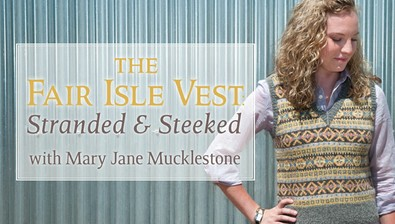 The Fair Isle Vest: Stranded & Steeked course image