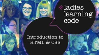 Ladies Learning Code: Intro to HTML & CSS course image