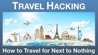 Travel Hacking: How to Travel the World for Next to Nothing course image