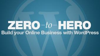 Zero to Hero: Build Your Online Business with WordPress course image