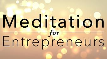 Meditation for Entrepreneurs course image