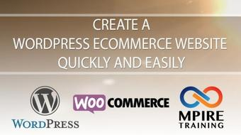 Create a WordPress Ecommerce Website Quickly and Easily course image