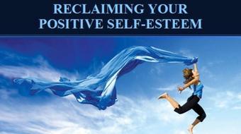 Reclaiming Your Positive Self-Esteem course image