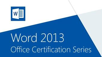 Word 2013: Office Certification Series course image