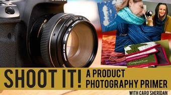Shoot It! A Product Photography Primer course image