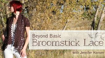 Beyond Basic Broomstick Lace course image