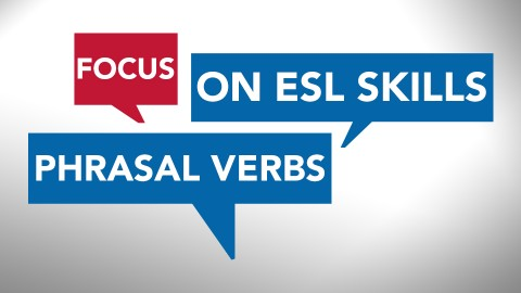 Advanced English Language Conversation Skills: Phrasal Verbs course image
