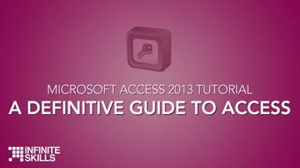 Microsoft Access 2013 Tutorial -A Definitive Guide To Access course image