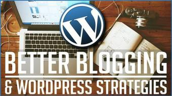Better Blogging & Wordpress Strategies for Business & Brands course image