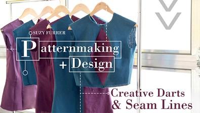 Patternmaking + Design: Creative Darts & Seam Lines course image