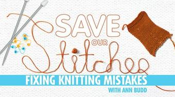 Save Our Stitches: Fixing Knitting Mistakes course image