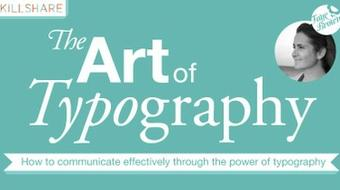 The Art of Typography: Communicate Effectively Through the Power of Type course image
