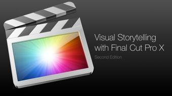 Visual Storytelling with Final Cut Pro X — Second Edition course image