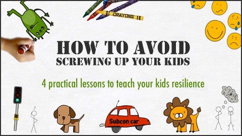 How to avoid screwing up your kids course image