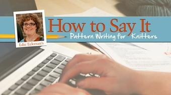 How to Say It: Pattern Writing for Knitters course image