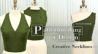 Patternmaking + Design: Creative Necklines course image