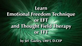 Learn Emotional Freedom Technique and Thought Field Therapy course image