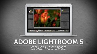 Adobe Lightroom Crash Course: Start Photo Editing Today! course image