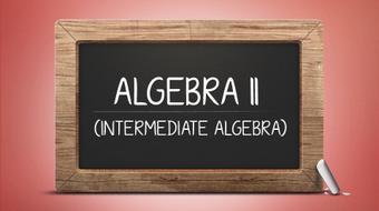 Algebra II (Intermediate Algebra) course image