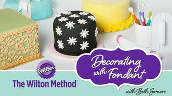 The Wilton Method®: Decorating with Fondant course image