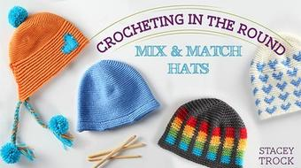 Crocheting in the Round: Mix & Match Hats course image