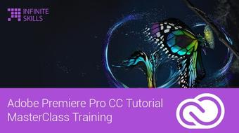 Adobe Premiere Pro CC Tutorial - MasterClass Training course image