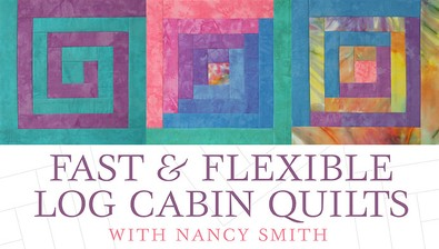Fast & Flexible Log Cabin Quilts course image