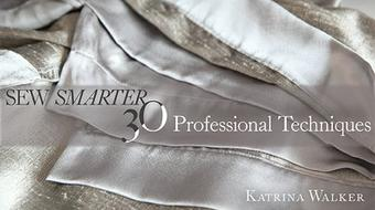 Sew Smarter: 30 Professional Techniques course image