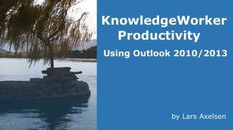 KnowledgeWorker Productivity Using Outlook 2010, 2013 & 2016 course image